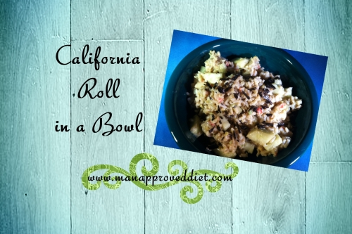 California Roll in a Bowl-001